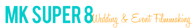 MK Super 8 Wedding + Event Filmmaking